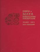 Corpus of Maya Hieroglyphic Inscriptions