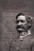 The Civil War in West Texas and New Mexico