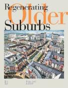 Regenerating Older Suburbs
