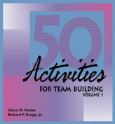 50 Activities for Team-Building