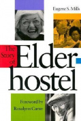 The Story of Elderhostel