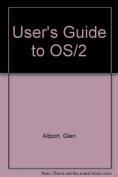 User's Guide to OS/2