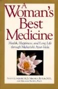 A Woman's Best Medicine