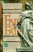 Fair is Fair