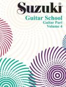 Suzuki Guitar School: Volume 4