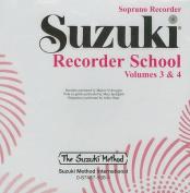 Suzuki Recorder School, Volume 3-4  [Audio]