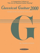 Classical Guitar 2000 - Technique for the Contemporary Serious Player