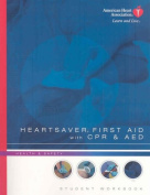 Heartsaver First Aid with CPR & AED Student Workbook [With CDROM]