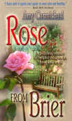 Rose from Brier
