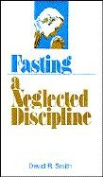Fasting-Neglected Discipline