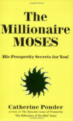 The Millionaire Moses - the Millionaires of the Bible Series