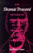 Thomas Troward, Intimate Memoir