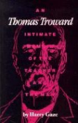 Thomas Troward, Intimate Memoir
