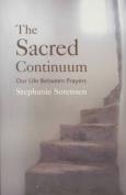 The Sacred Continuum