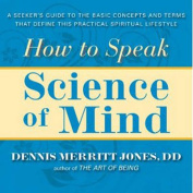 How to Speak Science of Mind