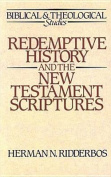 Redemptive History and the New Testament Scriptures