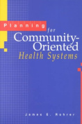 Planning for Community-oriented Health Systems