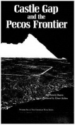 Castle Gap & Pecos Frontier