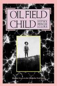 Oil Field Child