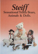 Steiff Sensational Teddy Bears, Animals and Dolls