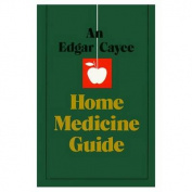 Edgar Cayce Home Medicine Guide