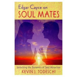 Edgar Cayce on Soul Matters: Unlocking the Dynamics of Soul Attraction
