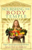 Nourishing the Body Temple