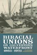 Biracial Unions on Galveston's Waterfront, 1865-1925