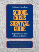 School Crisis Survival Guide