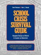 School Crisis Survival Guide