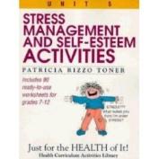 Stress-Management and Self-Esteem Activities
