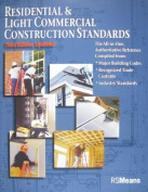 Residential & Light Commercial Construction Standards