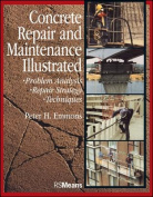 Concrete Repair and Maintenance Illustrated