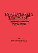 Psychotherapy Tradecraft