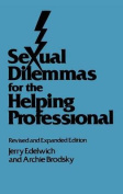 Sexual Dilemmas for the Helping Professional