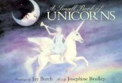 A Small Book of Unicorns
