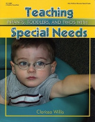 Teaching Infants, Toddlers, and Twos with Special Needs