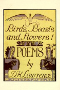 Birds, Beasts and Flowers