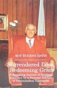 Surrendered Love, Redeeming Grace