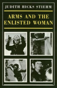 Arms and the Enlisted Woman