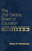 The 21st Century Board of Education