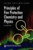 Principles of Fire Protection Chemistry and Physics