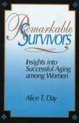 Remarkable Survivors