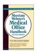 Merriam-Webster Medical Office Handbook