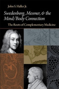 Swedenborg, Mesmer and the Mind/Body Connection