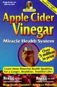 Apple Cider Vinegar Miracle Health System