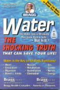 Water: the Shocking Truth That Can Save Your Life