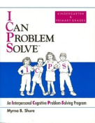 I Can Problem Solve [ICPS], Kindergarten and Primary Grades