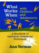 What Works When with Children and Adolescents