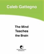 The Mind Teaches the Brain